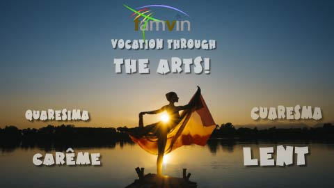 A Lenten Experience: Vocation through the arts!
